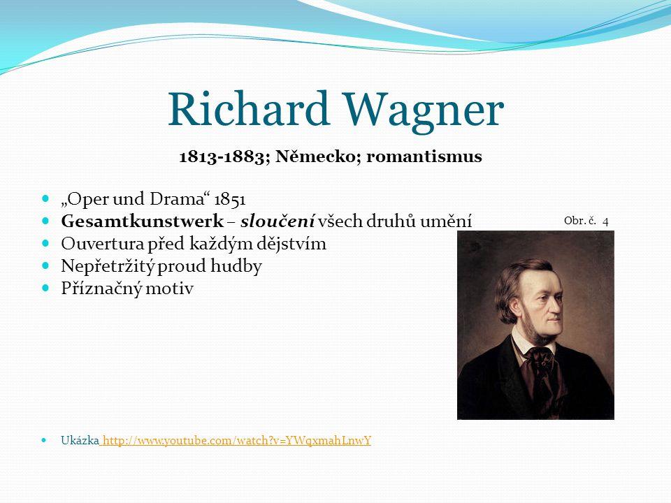 1813-1883; Německo; romantismus