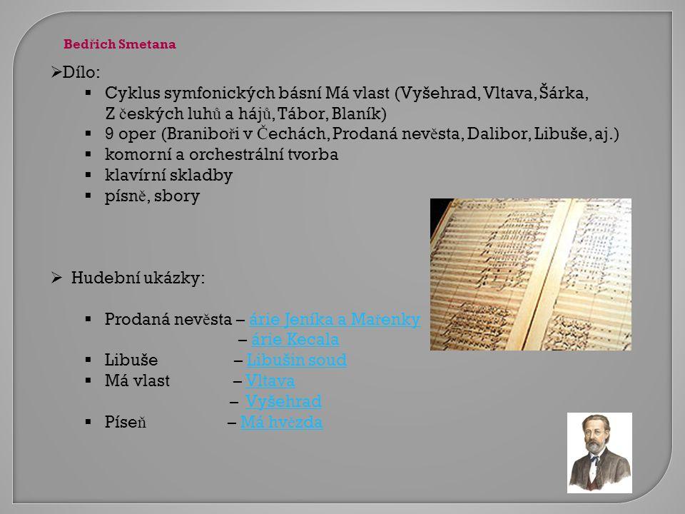 Cyklus symfonických básní Má vlast (Vyšehrad, Vltava, Šárka,