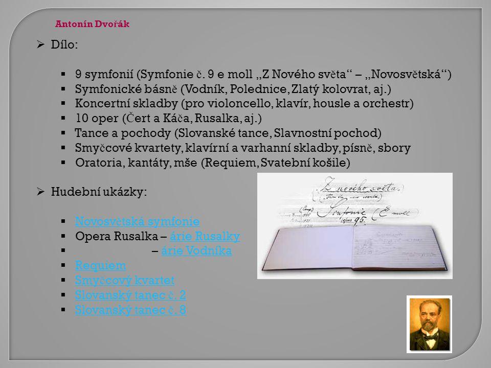 """9 symfonií (Symfonie č. 9 e moll """"Z Nového světa – """"Novosvětská )"""