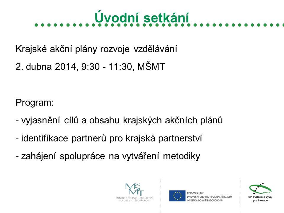 Úvodní setkání Krajské akční plány rozvoje vzdělávání