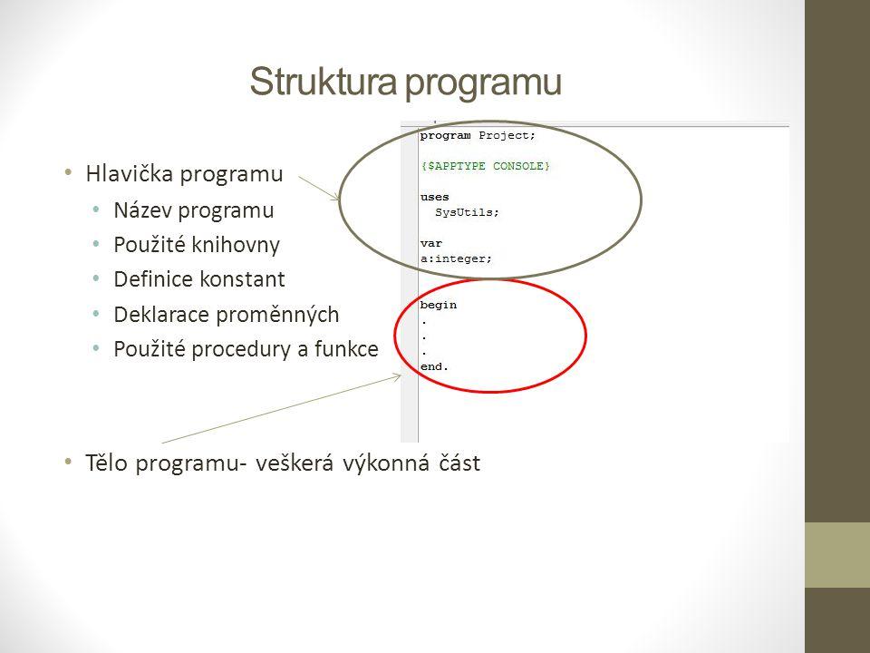 Struktura programu Hlavička programu