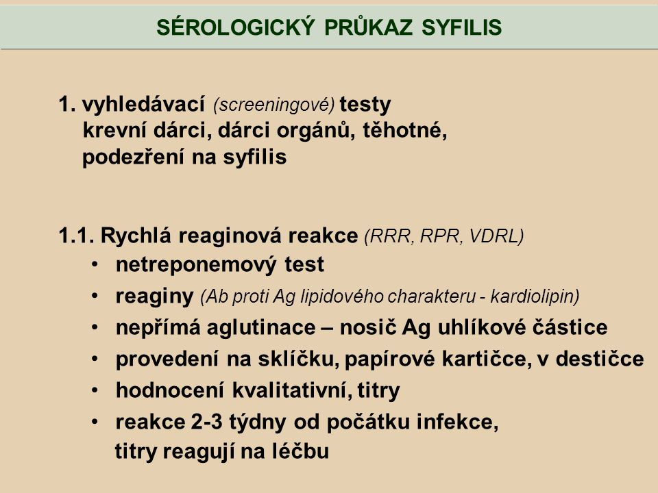SÉROLOGICKÝ PRŮKAZ SYFILIS