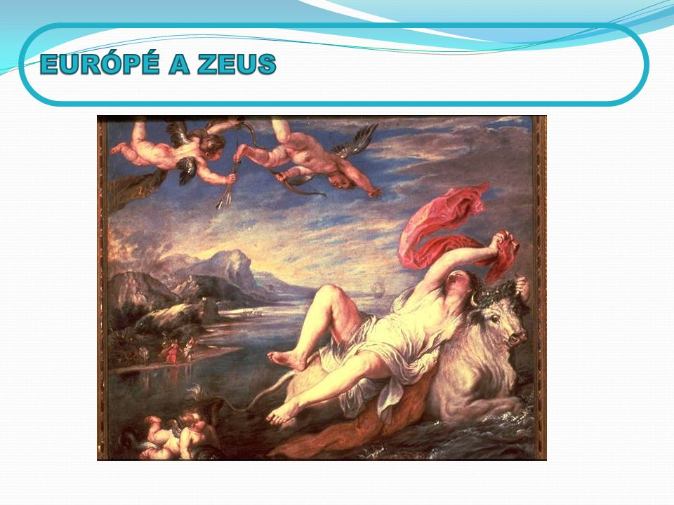 EURÓPÉ A ZEUS