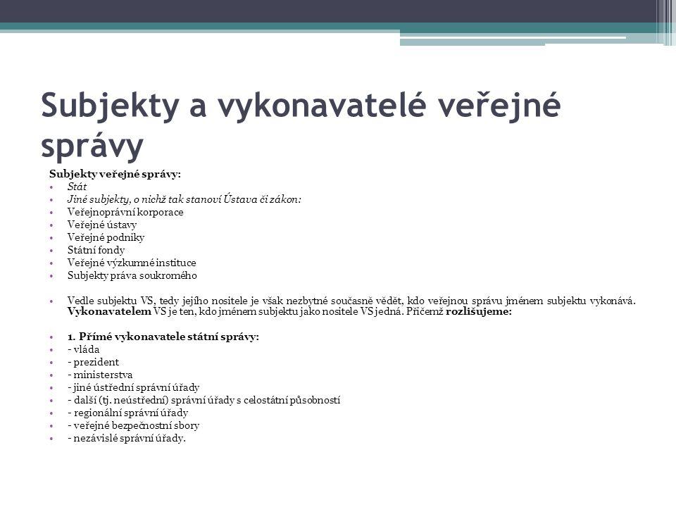 Subjekty a vykonavatelé veřejné správy