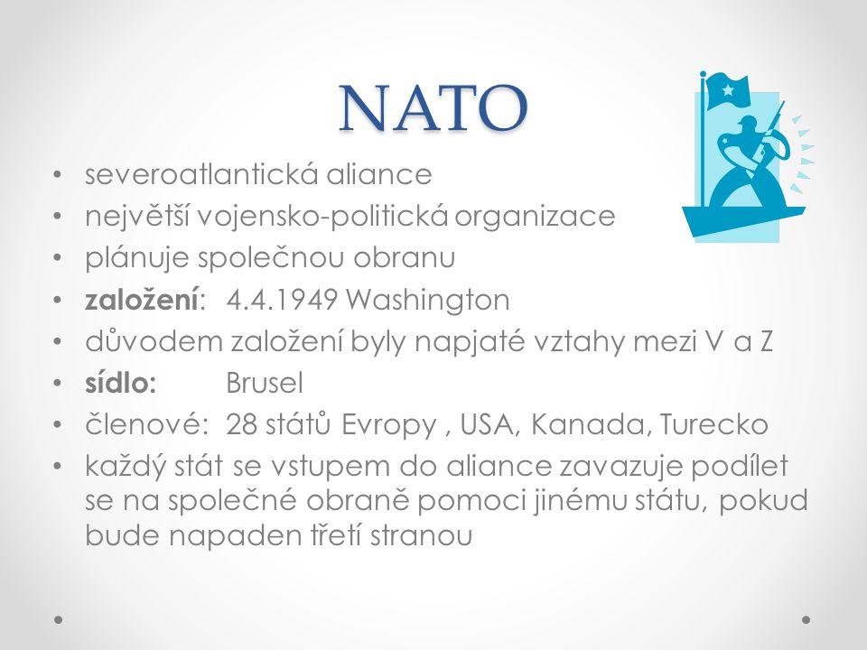 NATO severoatlantická aliance největší vojensko-politická organizace