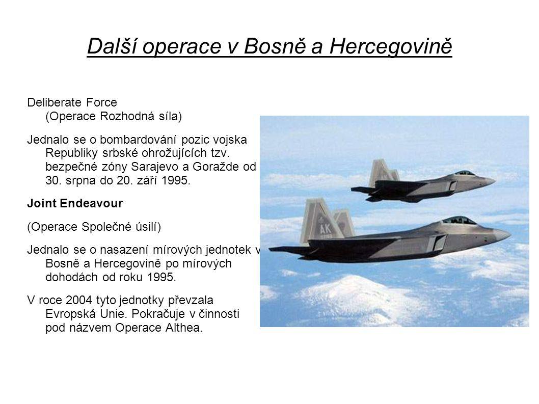 Další operace v Bosně a Hercegovině