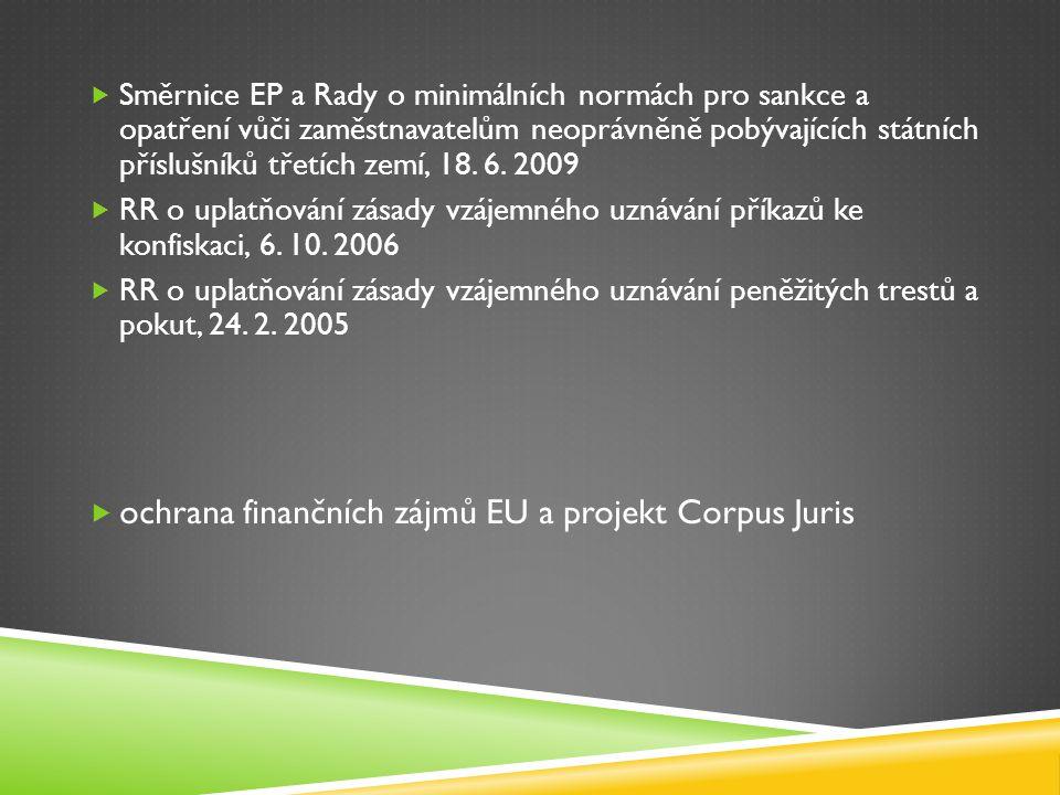 ochrana finančních zájmů EU a projekt Corpus Juris