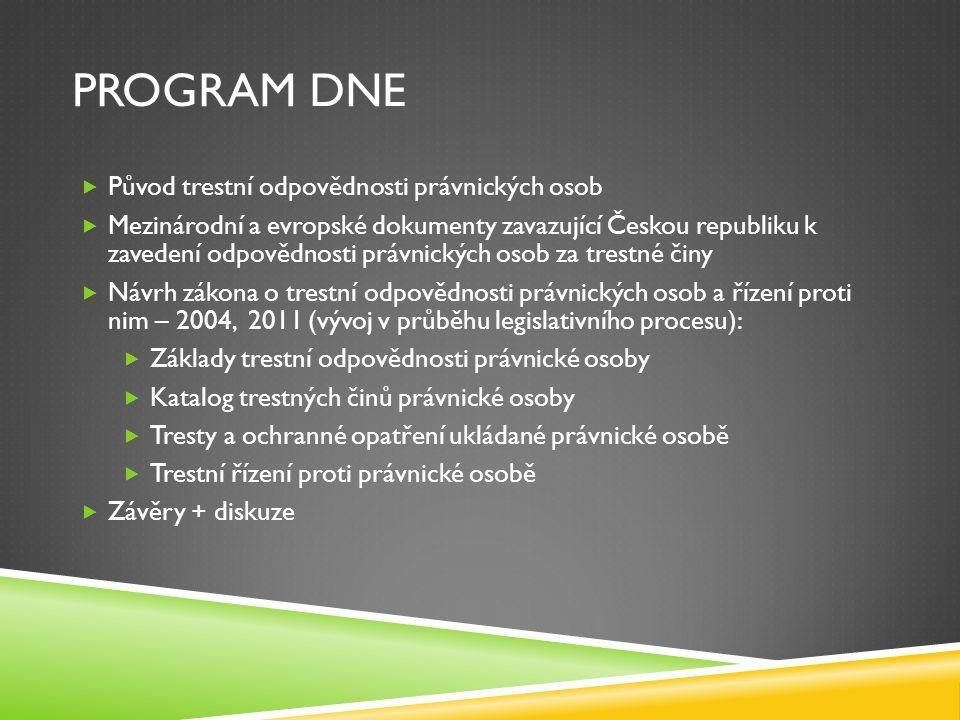 Program dne Původ trestní odpovědnosti právnických osob