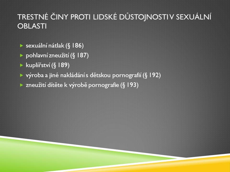 trestné činy proti lidské důstojnosti v sexuální oblasti
