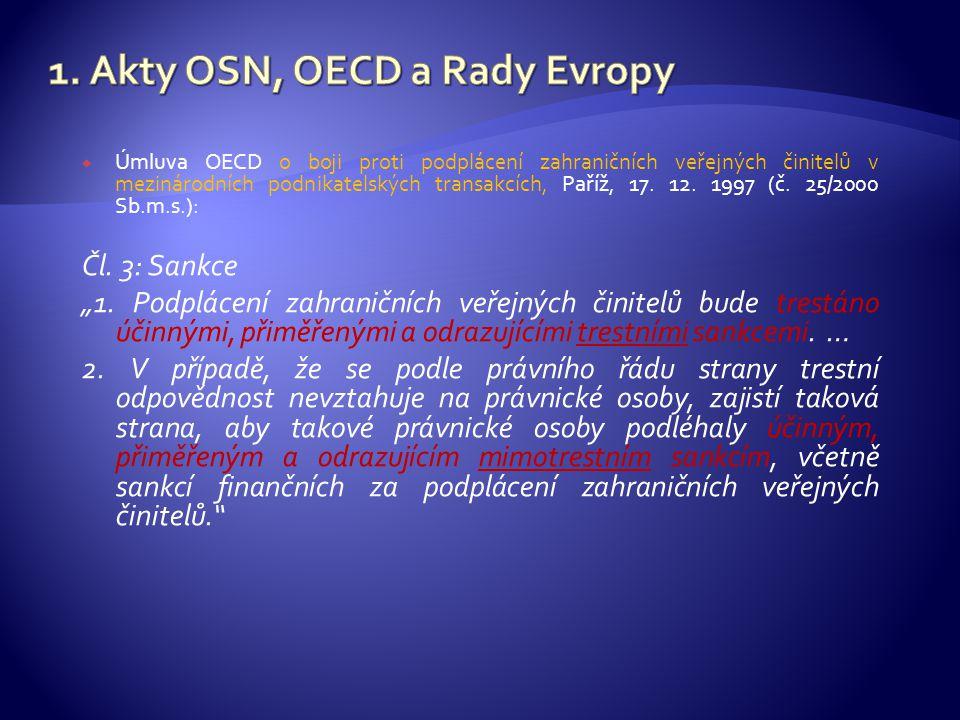 1. Akty OSN, OECD a Rady Evropy