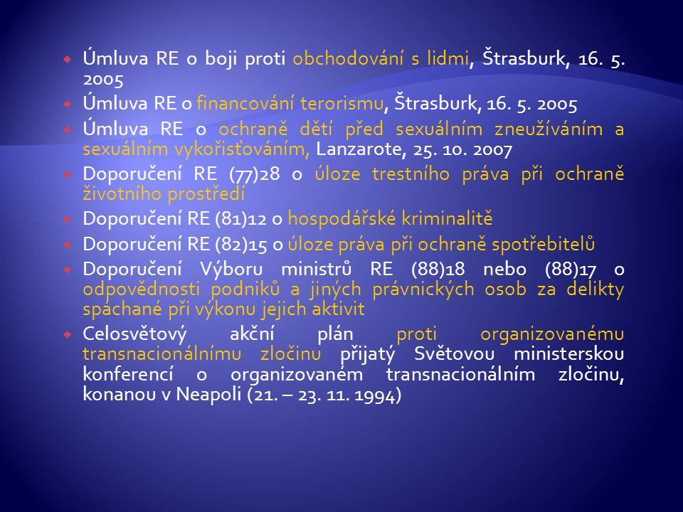 Úmluva RE o boji proti obchodování s lidmi, Štrasburk, 16. 5. 2005