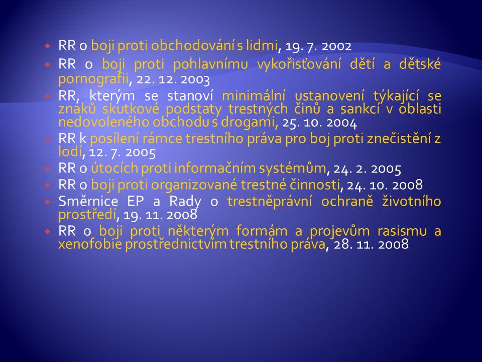 RR o boji proti obchodování s lidmi, 19. 7. 2002