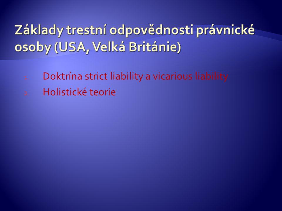 Základy trestní odpovědnosti právnické osoby (USA, Velká Británie)