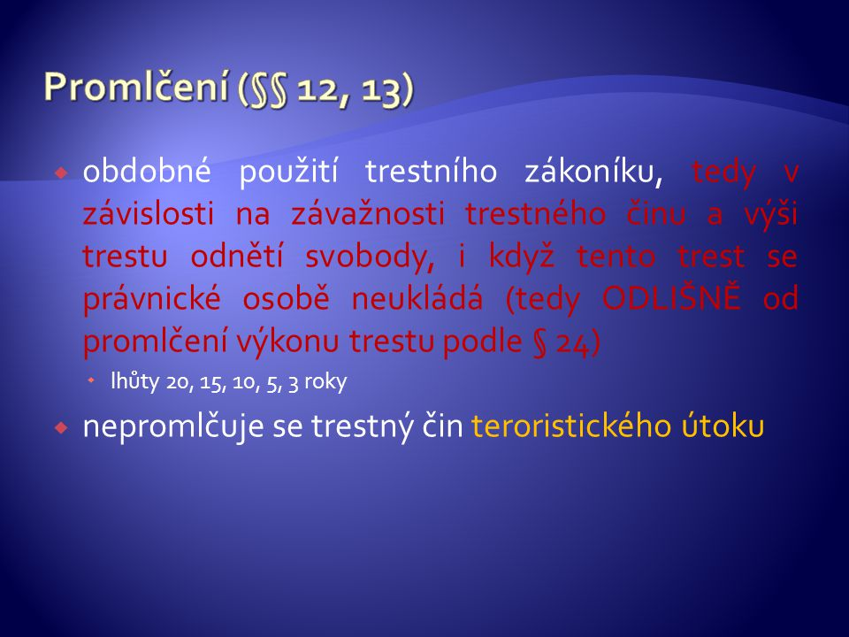 Promlčení (§§ 12, 13)