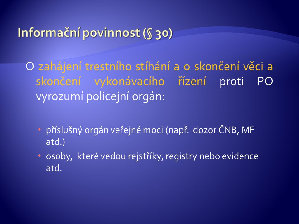 Informační povinnost (§ 30)