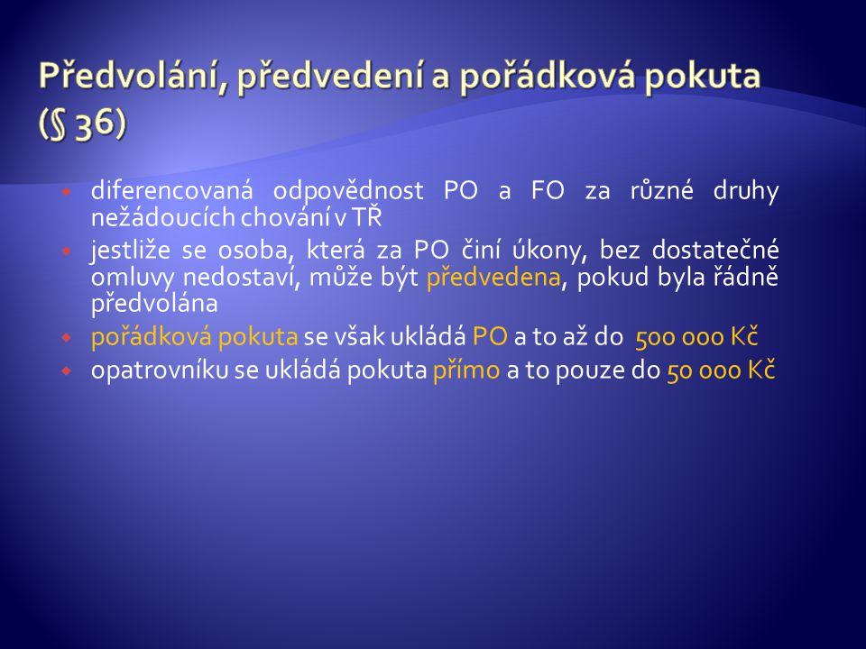 Předvolání, předvedení a pořádková pokuta (§ 36)