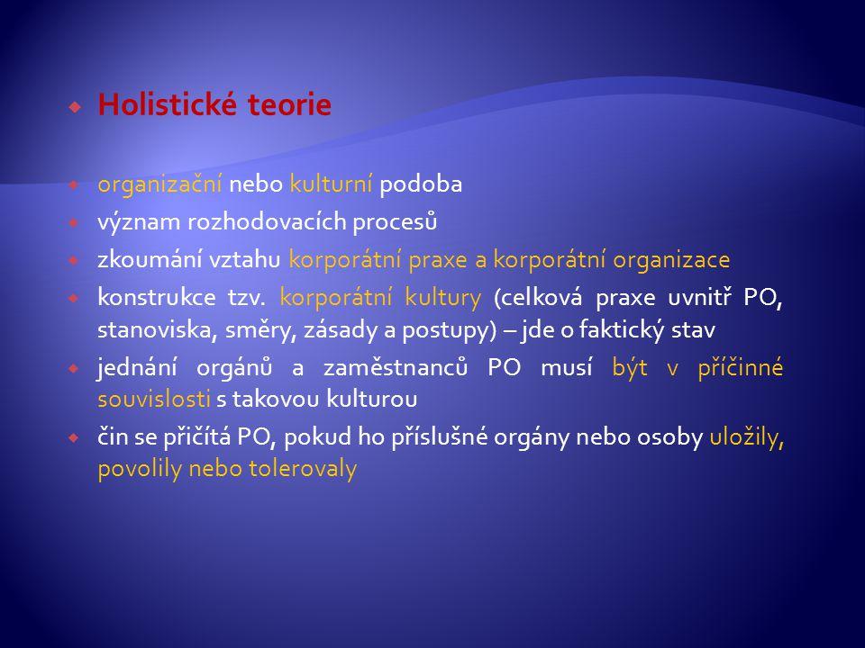 Holistické teorie organizační nebo kulturní podoba