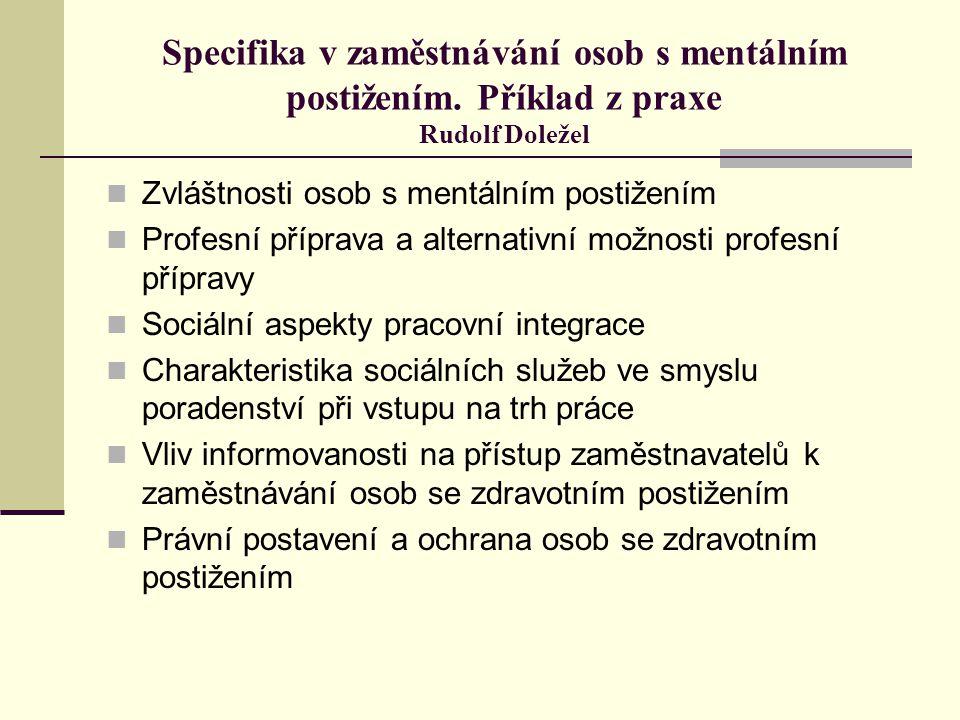 Specifika v zaměstnávání osob s mentálním postižením