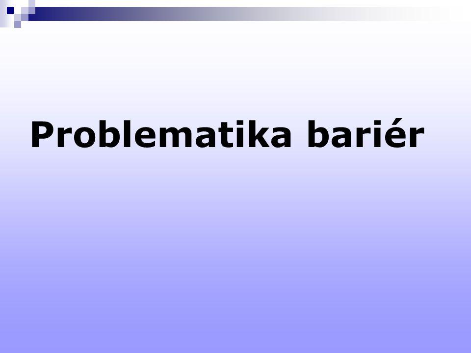Problematika bariér