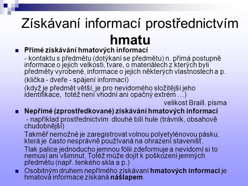 Získávaní informací prostřednictvím hmatu
