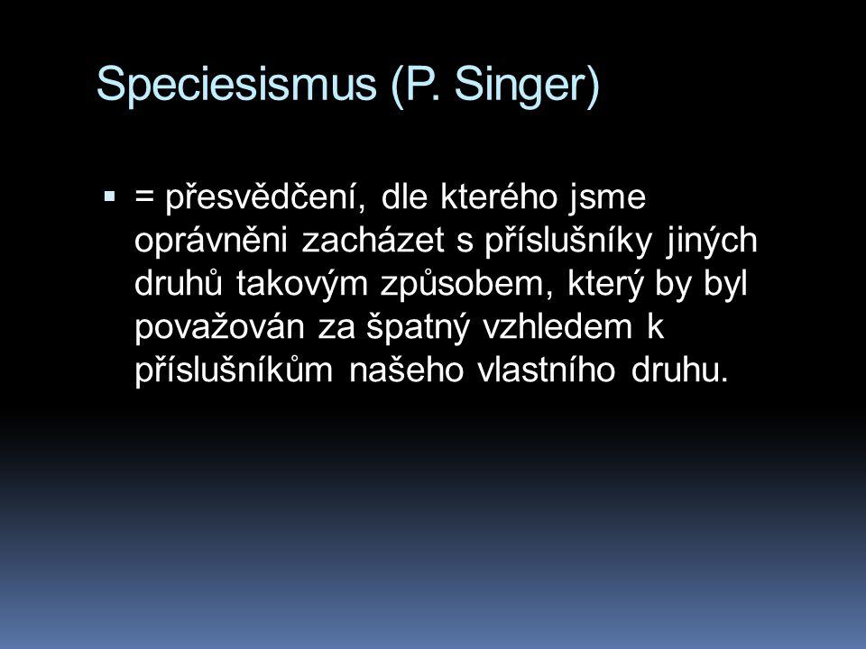 Speciesismus (P. Singer)