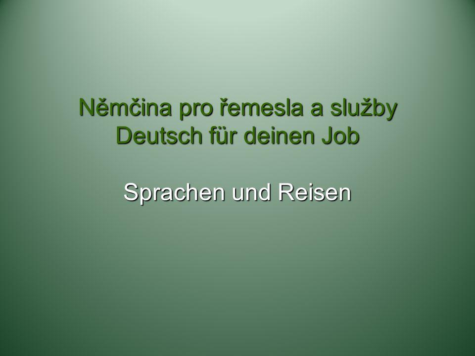 Němčina pro řemesla a služby Deutsch für deinen Job Sprachen und Reisen