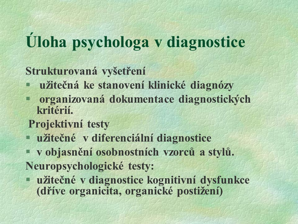 Úloha psychologa v diagnostice