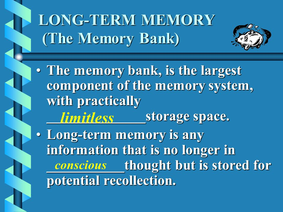 LONG-TERM MEMORY (The Memory Bank)