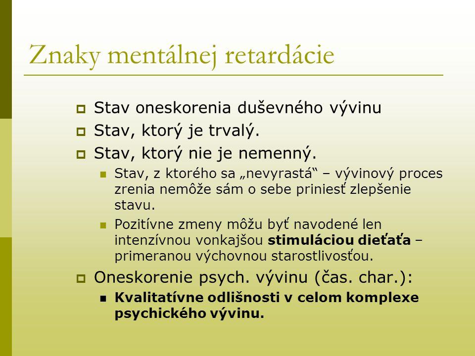 Znaky mentálnej retardácie