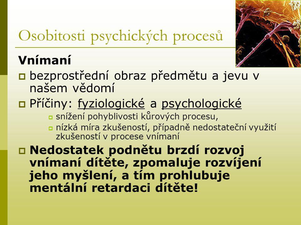 Osobitosti psychických procesů