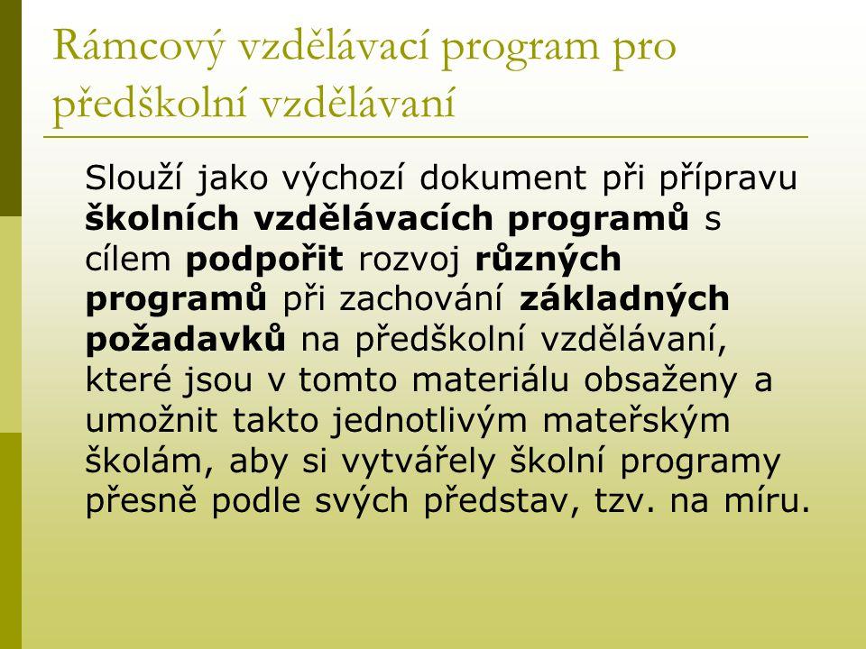 Rámcový vzdělávací program pro předškolní vzdělávaní