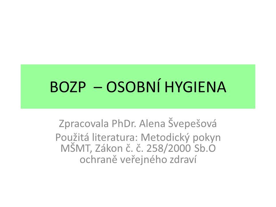 Zpracovala PhDr. Alena Švepešová