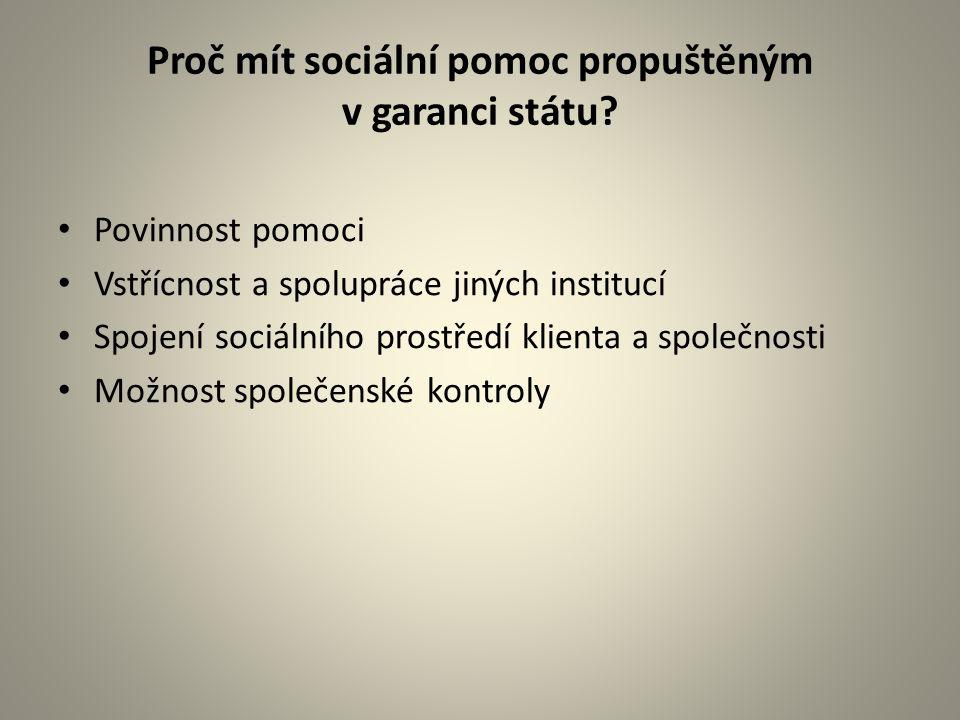 Proč mít sociální pomoc propuštěným v garanci státu