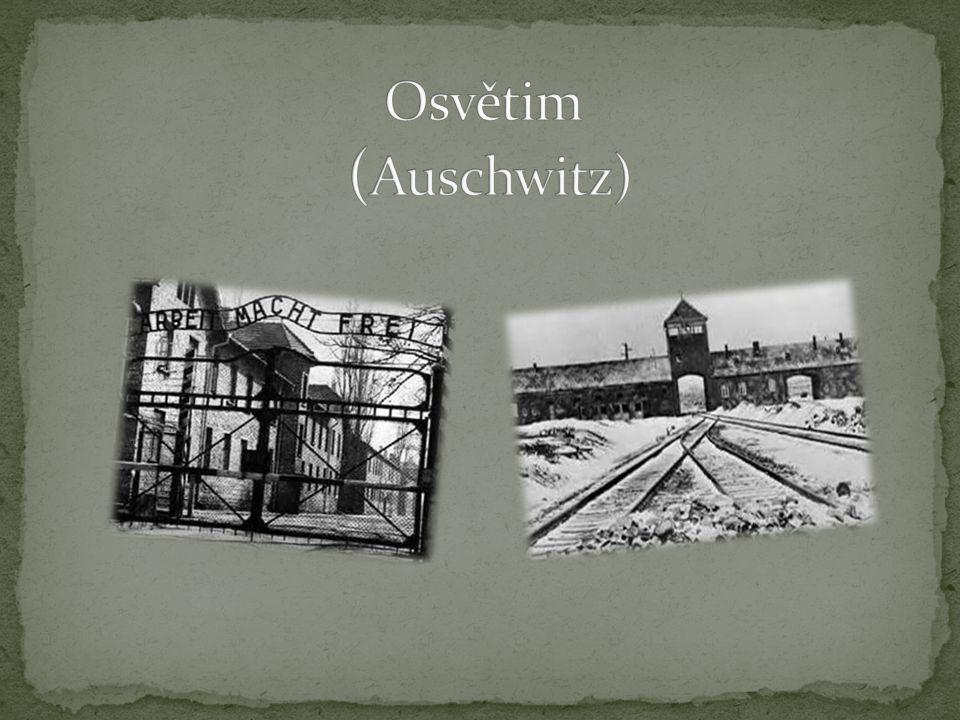Osvětim (Auschwitz)