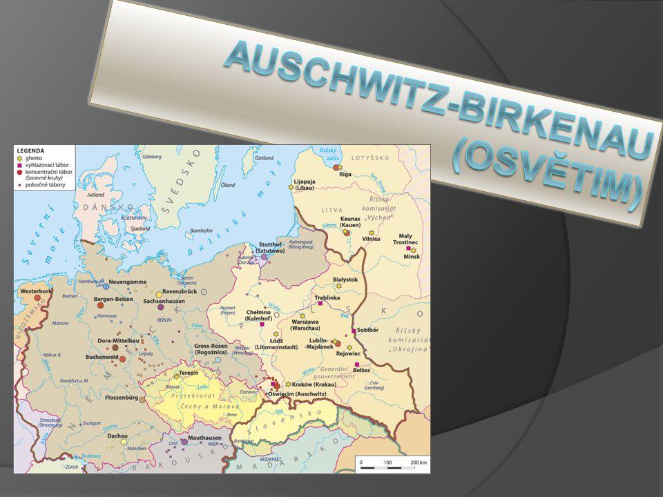 Auschwitz-Birkenau (Osvětim)