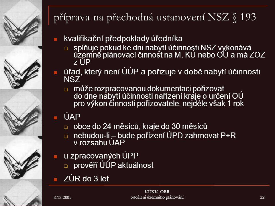 příprava na přechodná ustanovení NSZ § 193
