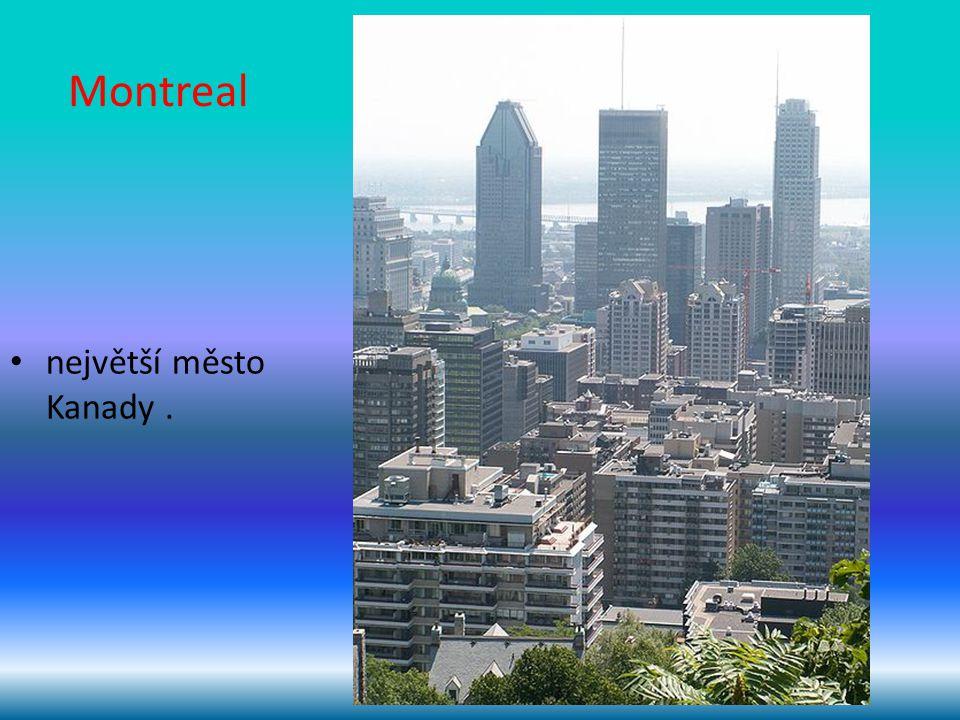 Montreal největší město Kanady .