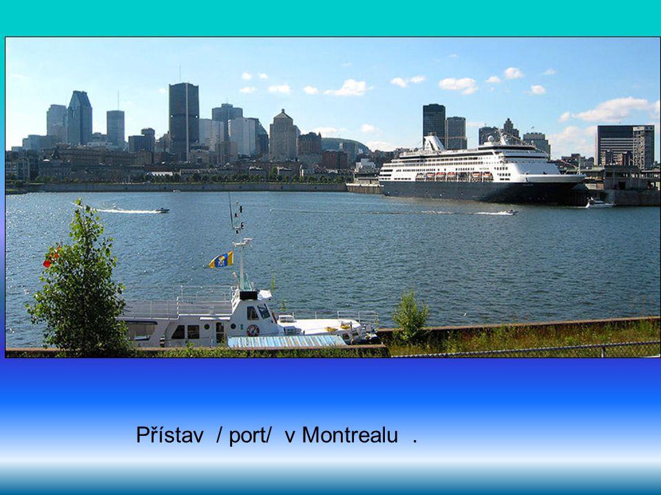 Přístav / port/ v Montrealu .