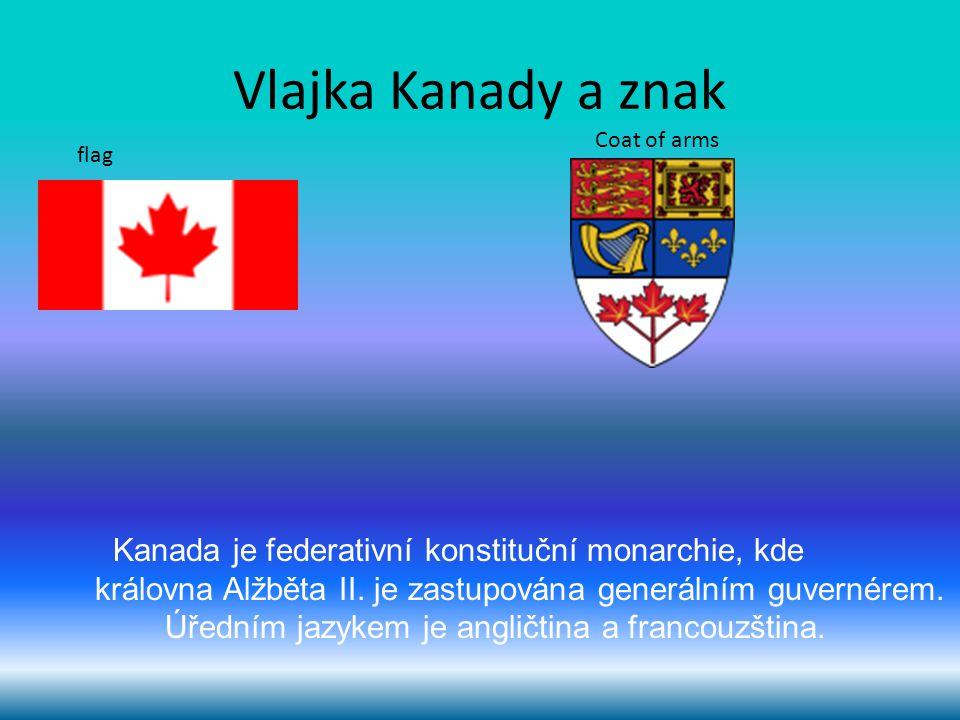 Vlajka Kanady a znak Coat of arms. flag. Kanada je federativní konstituční monarchie, kde.