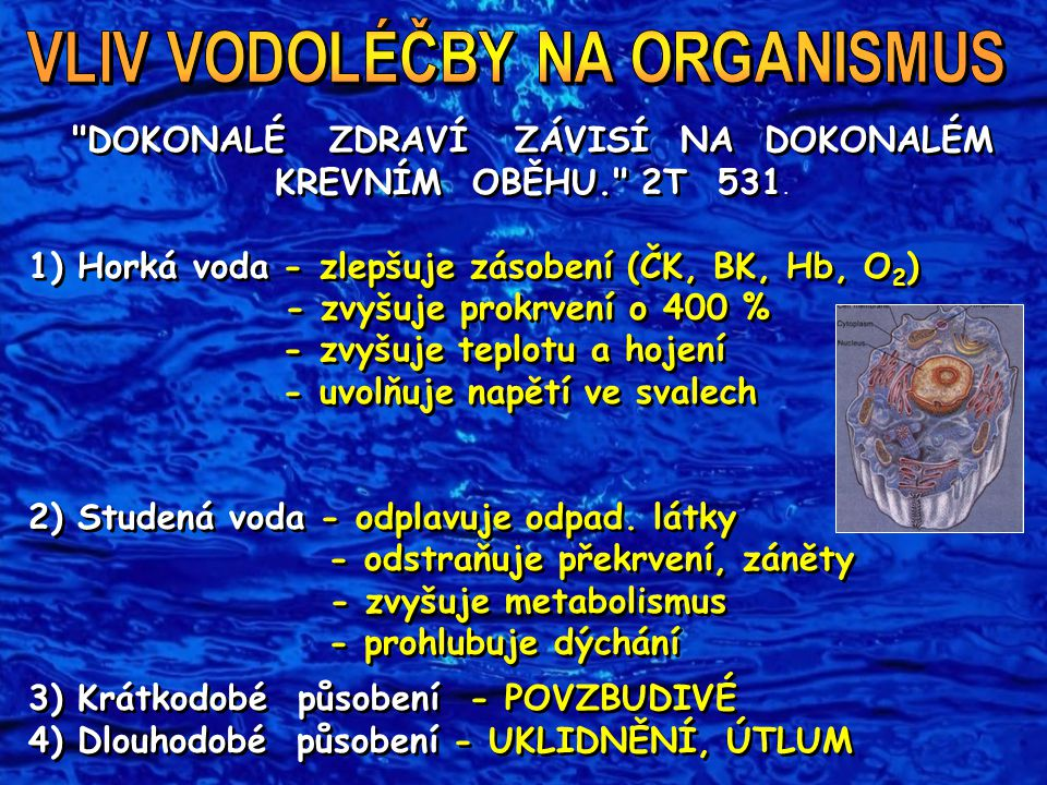 VLIV VODOLÉČBY NA ORGANISMUS