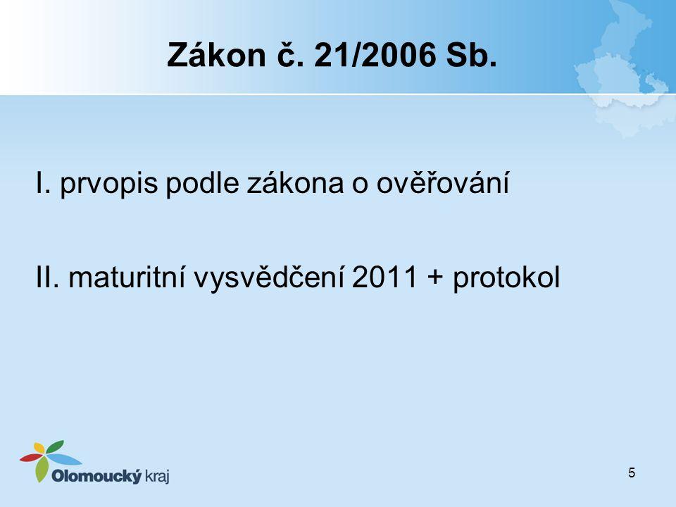 Zákon č. 21/2006 Sb. I. prvopis podle zákona o ověřování