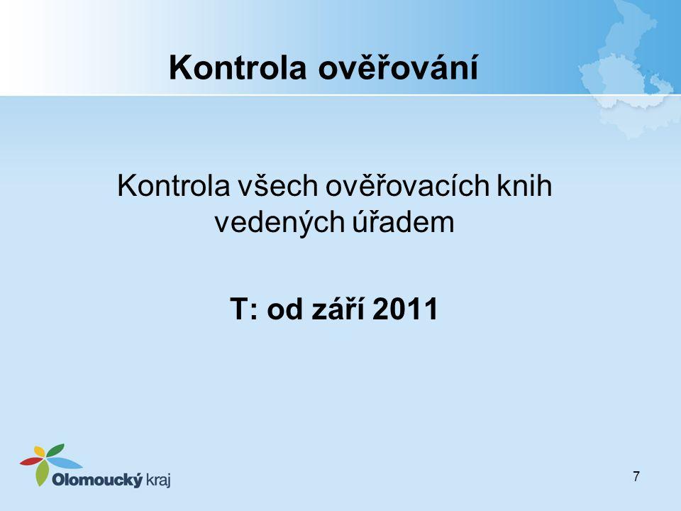 Kontrola všech ověřovacích knih vedených úřadem T: od září 2011