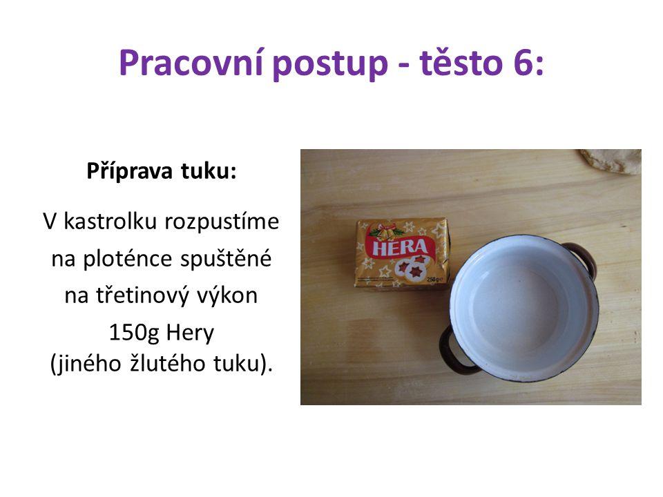 Pracovní postup - těsto 6: