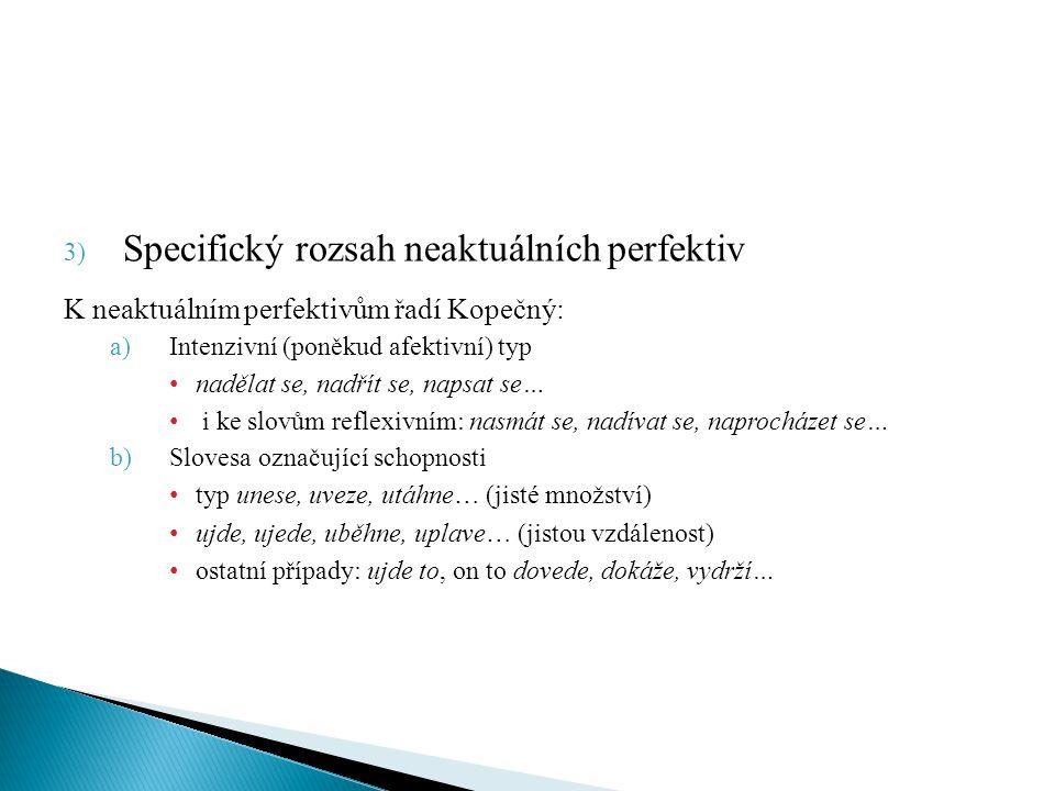 Specifický rozsah neaktuálních perfektiv