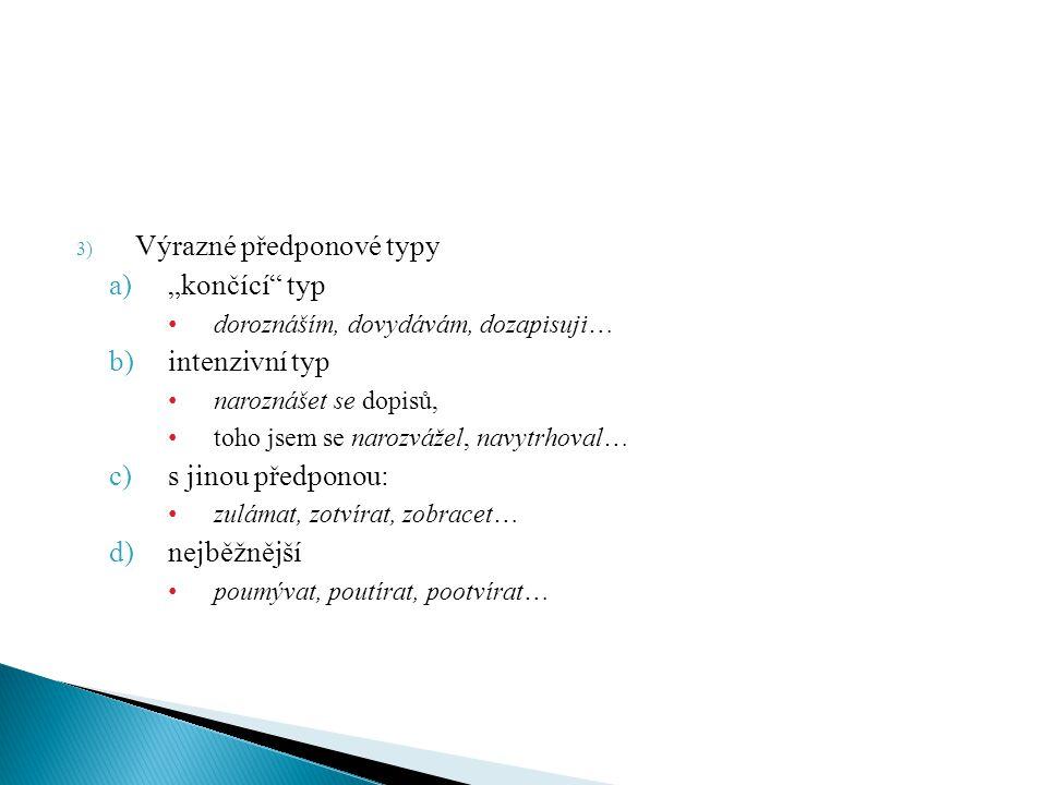 """Výrazné předponové typy """"končící typ intenzivní typ"""