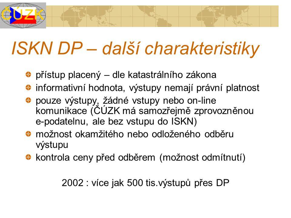 ISKN DP – další charakteristiky