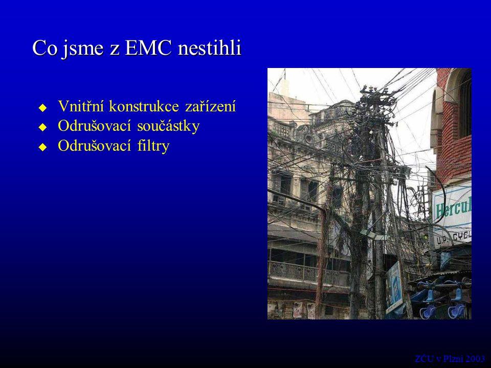 Co jsme z EMC nestihli Vnitřní konstrukce zařízení