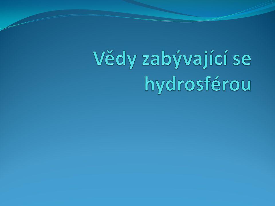 Vědy zabývající se hydrosférou