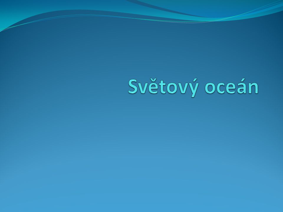 Světový oceán