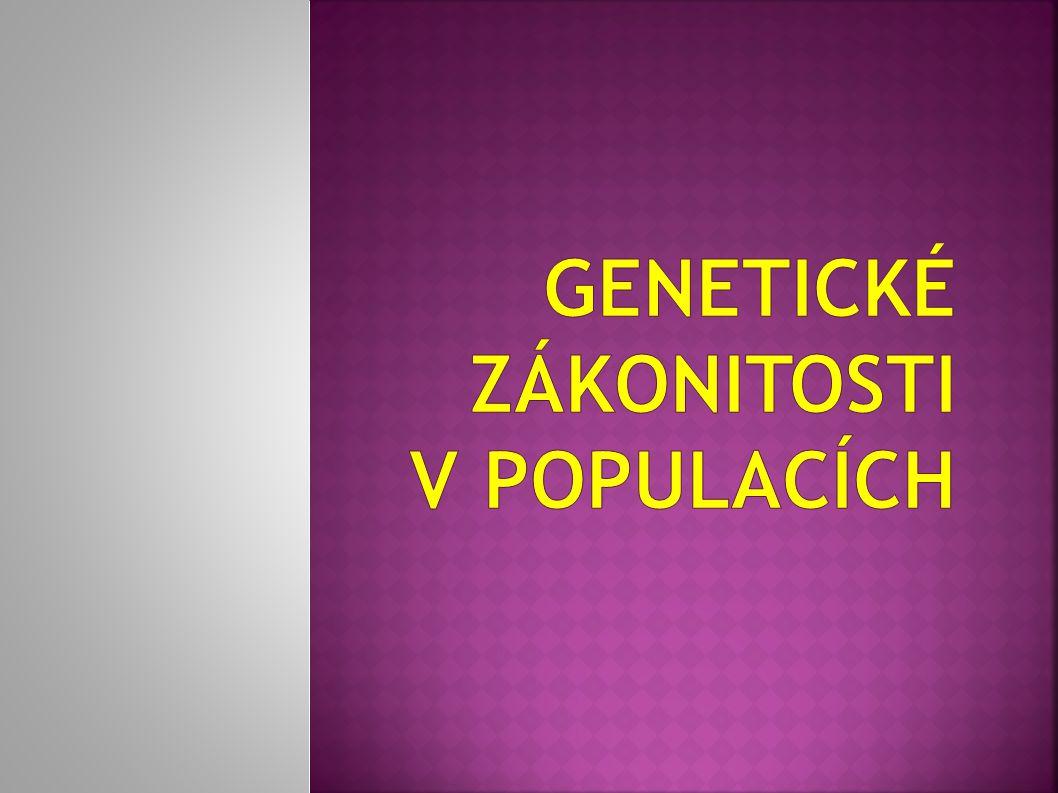 Genetické zákonitosti v populacích